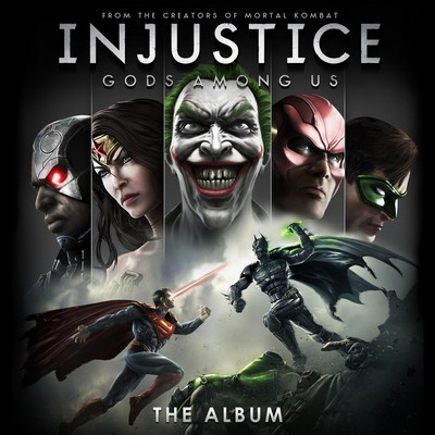 Injustice-Gods Among Us The Album Soundtarck