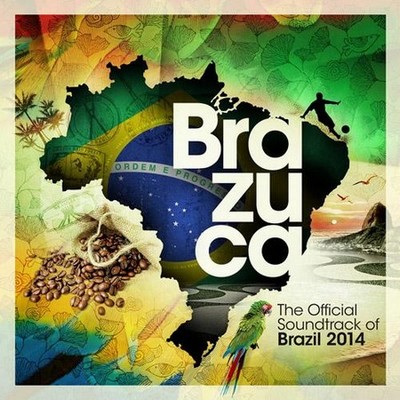 Brazuca-–-The-Official-Soundtrack-of-Brazil 2014
