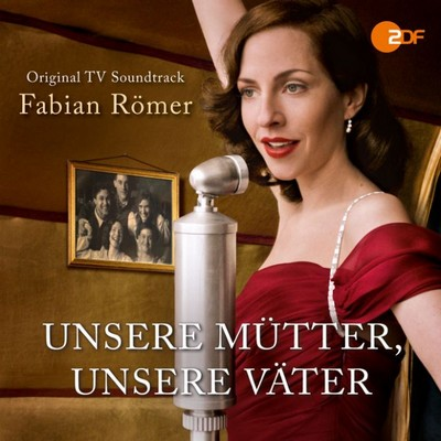 Unsere-Mutter-Unsere-Vater Soundtrack