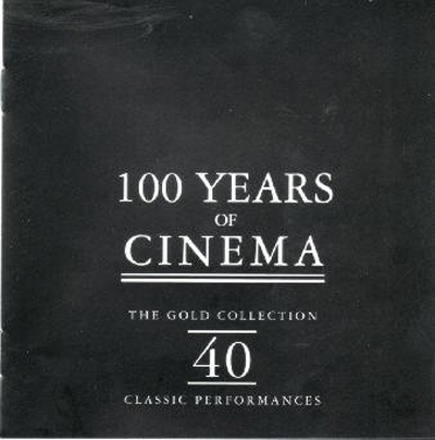100 Years Of Cinema The Gold Collection