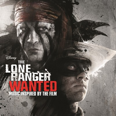 The-Lone-Ranger-Wanted Soundtrack