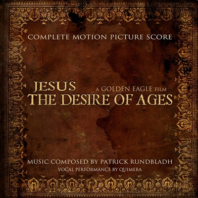 Jesus-The-Desire-Of-Ages Soundtrack
