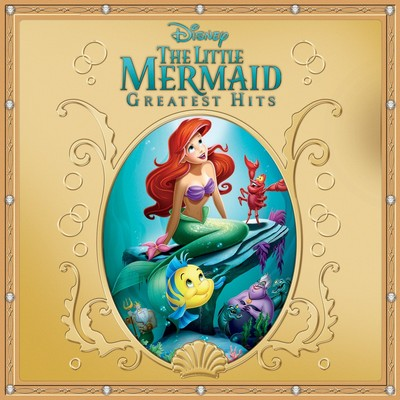 The-Little-Mermaid-Greatest-Hits Soundtrack