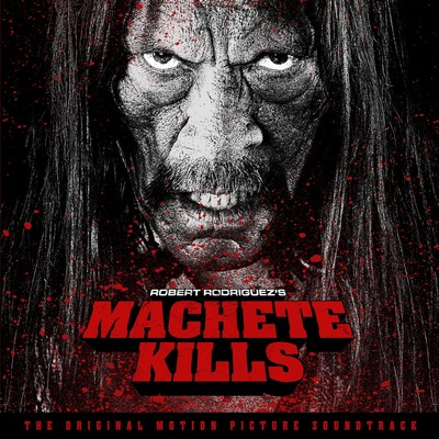 Machete-Kills Soundtrack