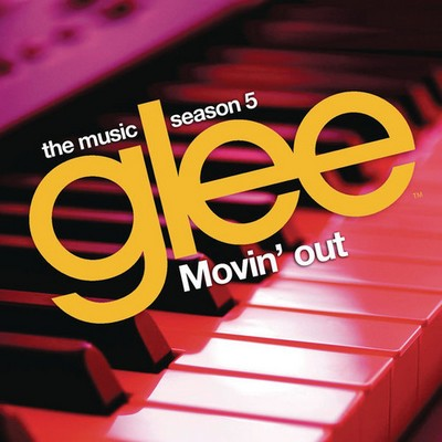 Glee Movin' Out EP