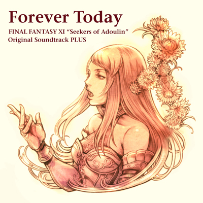 FOREVER TODAY: FINAL FANTASY XI SEEKERS OF ADOULIN SOUNTRACK PLUS电影原声音乐百度网盘下载 ost原声大碟原声带Soundtrack