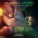 The Flash vs. Arrow (MUSIC SELECTIONS FROM THE EPIC 2-NIGHT EVENT)电影原声音乐百度网盘下载 ost原声大碟原声带Soundtrack