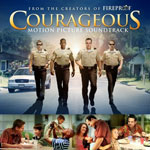 勇气 Courageous (Motion Picture Soundtrack)