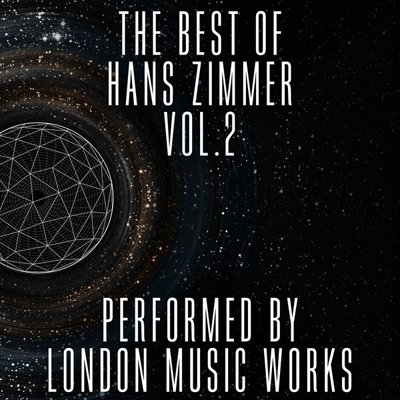 THE BEST OF HANS ZIMMER VOL. 2 SOUNDTRACK (BY LONDON MUSIC WORKS)