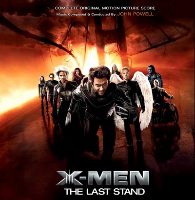 X战警3:背水一战 完整版 X-MEN: THE LAST STAND SOUNDTRACK (COMPLETE SCORE BY JOHN POWELL)