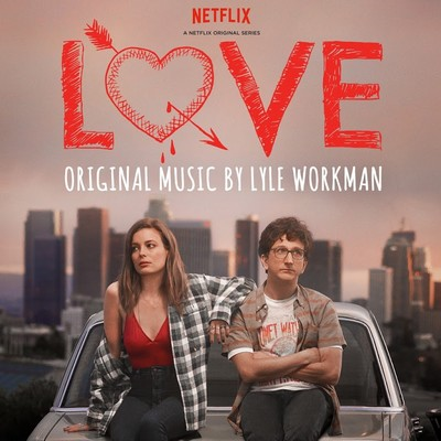 love-soundtrack-by-lyle-workman